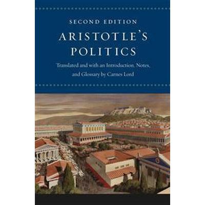Aristotle's Politics (Inbunden, 2013)