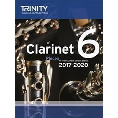 Clarinet exam pieces grade 6 2017 2020 (score & part) (Pocket, 2016)