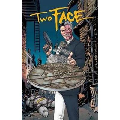 Two Face: A Celebration of 75 Years (Inbunden, 2017)