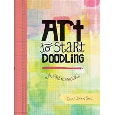 Art to Start Doodling: A Sketchbook (Häftad, 2017)
