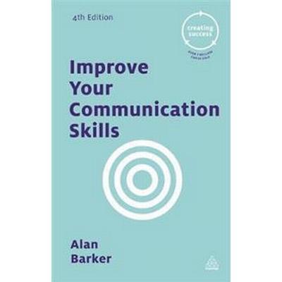 Improve Your Communication Skills (Häftad, 2016)