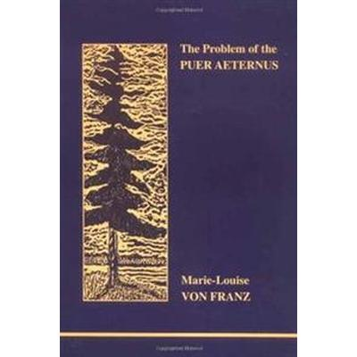 The Problem of the Puer Aeternus (Pocket, 2000)