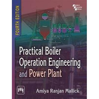Practical boiler operation engineering and power plant (Pocket, 2015)