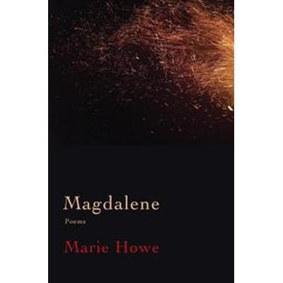 Magdalene: Poems (Inbunden, 2017)