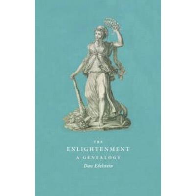 The Enlightenment: A Genealogy (Häftad, 2010)