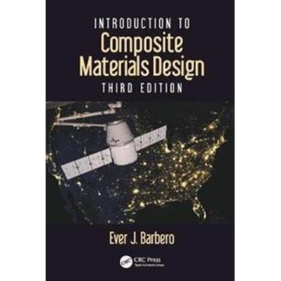 Introduction to Composite Materials Design, Third Edition (Inbunden, 2017)