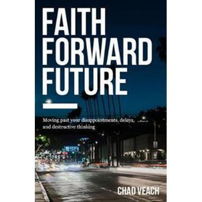 Faith Forward Future (Pocket, 2017)