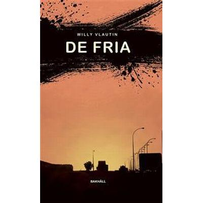 De fria (E-bok, 2016)