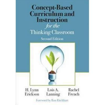 Concept-Based Curriculum and Instruction for the Thinking Classroom (Häftad, 2017)