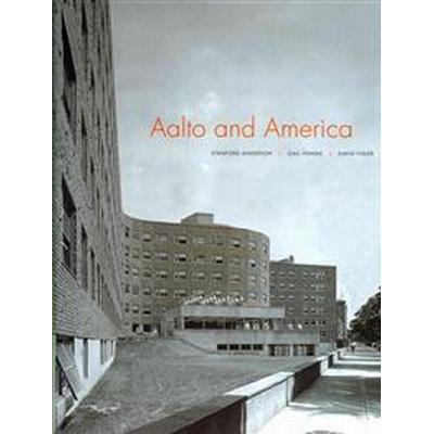 Aalto and America (Inbunden, 2012)