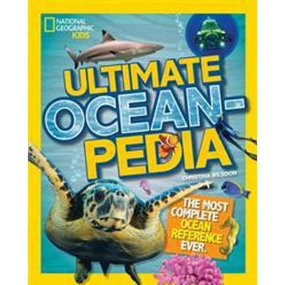 Ultimate Oceanpedia (Inbunden, 2016)