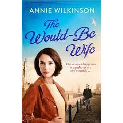 Would-Be Wife (Inbunden, 2017)