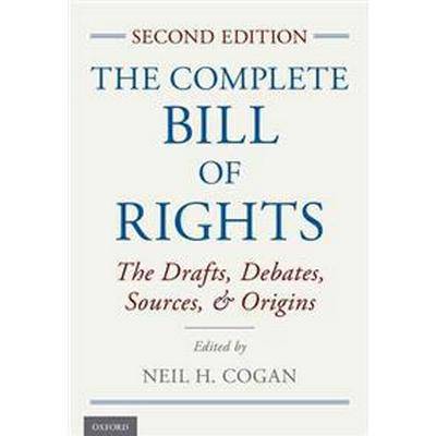 The Complete Bill of Rights (Inbunden, 2015)
