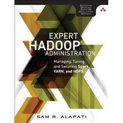 Expert Hadoop Administration (Häftad, 2016)