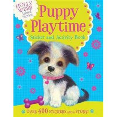 Holly Webb Sticker and Activity Book: Puppy Playtime (Övrigt format, 2016)