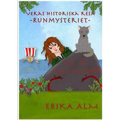 Veras historiska resa- runmysteriet (E-bok, 2016)