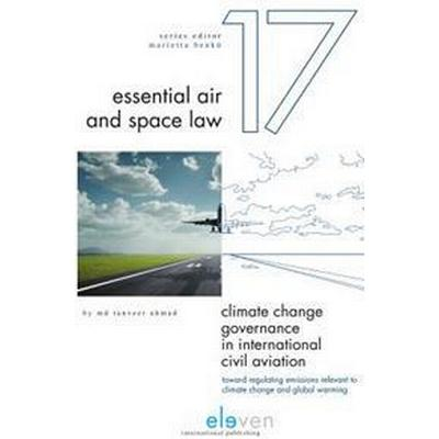 Climate change governance in international civil aviation - toward regulati (Inbunden, 2016)