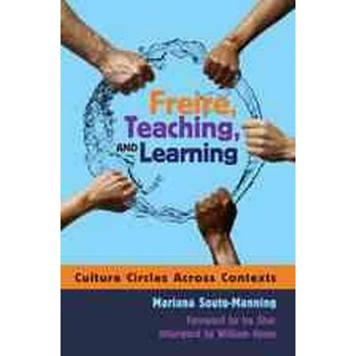 Freire, teaching, and learning - culture circles across contexts- foreword (Pocket, 2009)