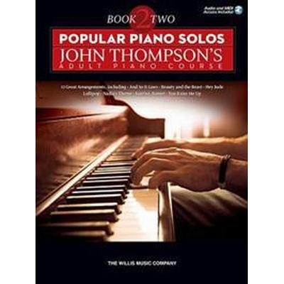 Popular piano solos - john thompsons adult piano course - book 2 (book/onli (Pocket, 2015)