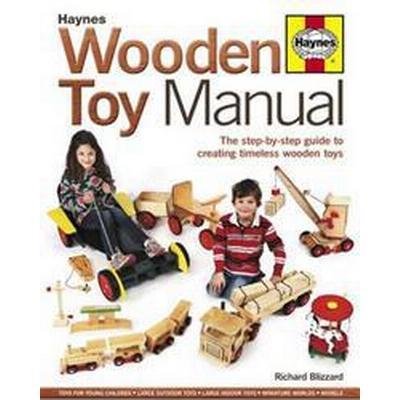 Haynes Wooden Toy Manual (Inbunden, 2012)