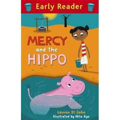 Early Reader: Mercy and the Hippo (Häftad, 2017)