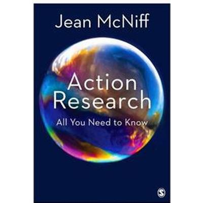 Action Research: All You Need to Know (Häftad, 2017)