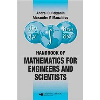 Handbook of Mathematics for Engineers and Scientists (Inbunden, 2006)