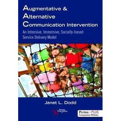 Augmentative and Alternative Communication Intervention (Häftad, 2017)