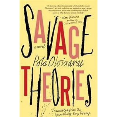 Savage Theories (Inbunden, 2017)