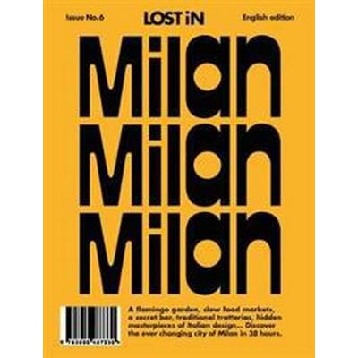Milan: Lost in City Guide (Häftad, 2016)