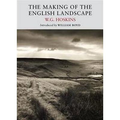 The Making of the English Landscape (Pocket, 2013)
