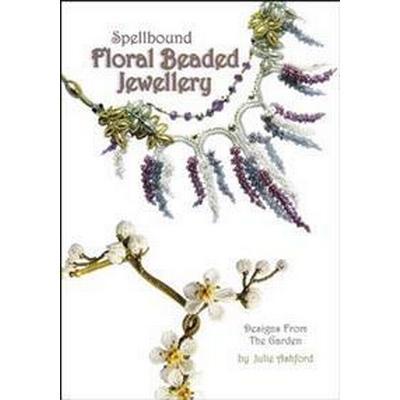 Spellbound Floral Beaded Jewellery (Pocket, 2017)