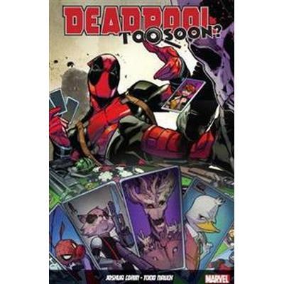 Deadpool: Too Soon? (Häftad, 2017)