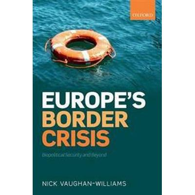 Europe's Border Crisis (Pocket, 2017)