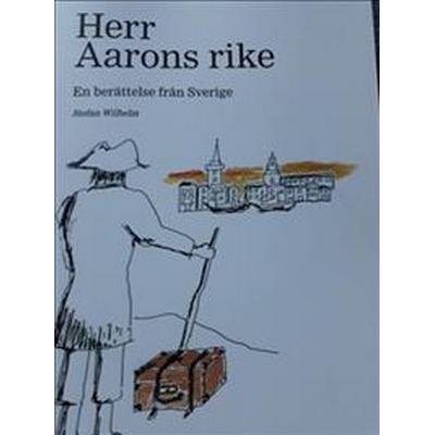 Herr Aarons rike: en berättelse från Sverige (Storpocket, 2017)