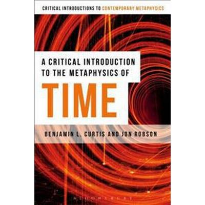 A Critical Introduction to the Metaphysics of Time (Pocket, 2016)