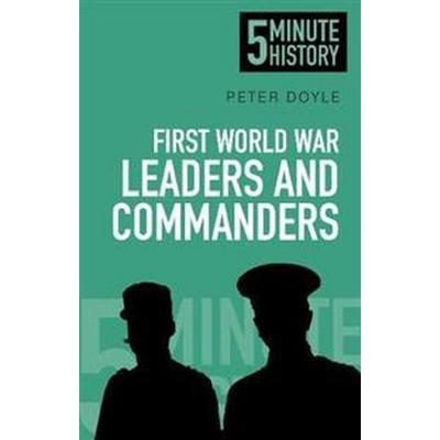 First World War Leaders and Commanders (Pocket, 2014)