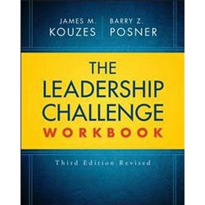 The Leadership Challenge Workbook Revised (Häftad, 2017)