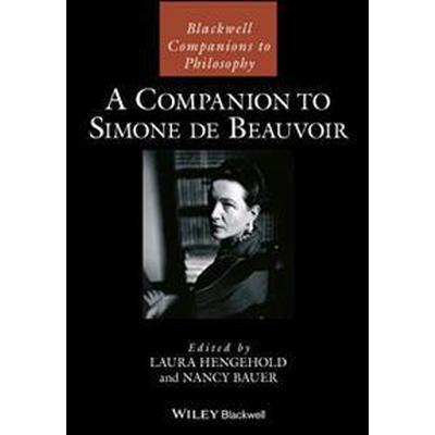 A Companion to Simone de Beauvoir (Inbunden, 2017)