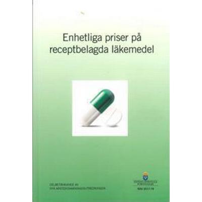 Enhetliga priser på receptbelagda läkemedel. SOU 2017:76: Delbetänkande från Nya apoteksmarknadsutredningen (Häftad, 2017)