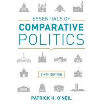Essentials of Comparative Politics (Häftad, 2017)