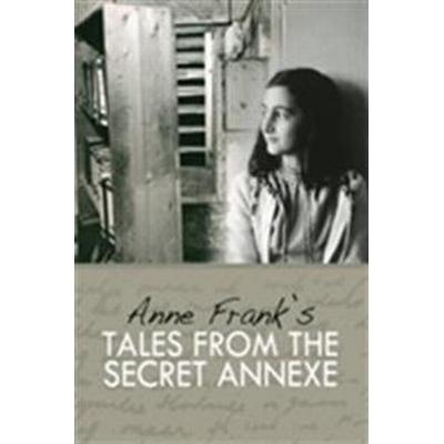 Tales from the Secret Annexe (Inbunden, 2010)