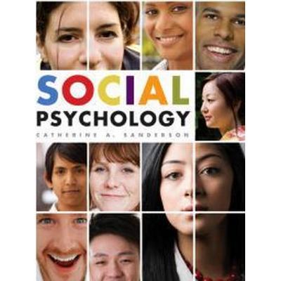 Social Psychology (Inbunden, 2009)