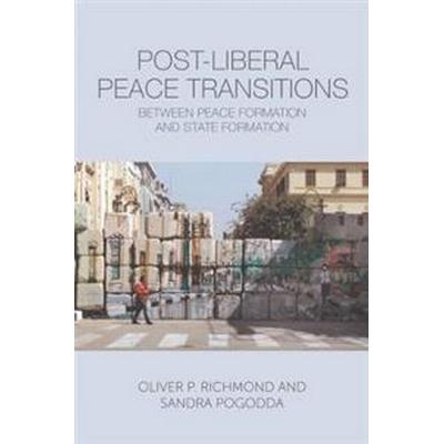 Post-liberal Peace Transitions (Pocket, 2017)