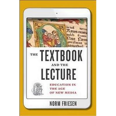 The Textbook & the Lecture (Inbunden, 2017)