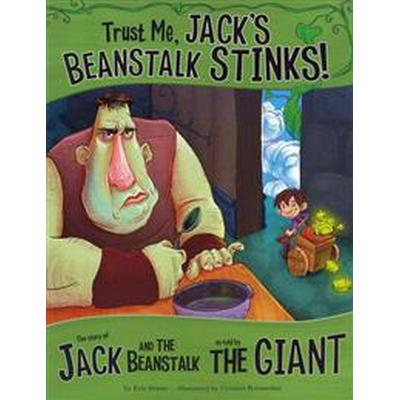 Trust me, jacks beanstalk stinks! - the story of jack and the beanstalk as (Pocket, 2012)