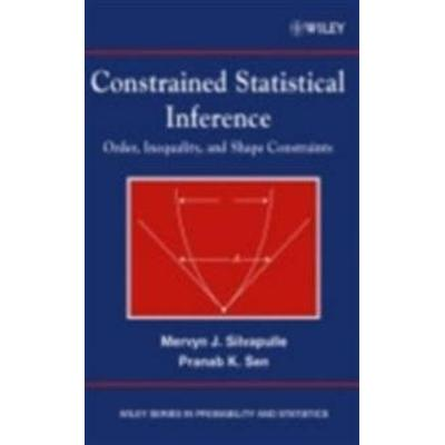 Constrained Statistical Inference: Order, Inequality, and Shape Constraints (Inbunden, 2004)