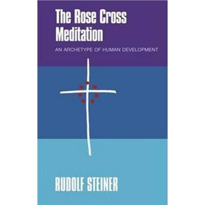 The Rose Cross Meditation (Pocket, 2016)