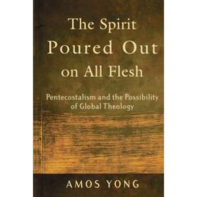The Spirit Poured Out On All Flesh (Pocket, 2005)