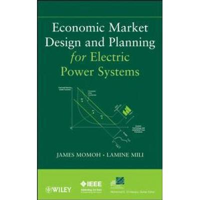 Economic Market Design and Planning for Electric Power Systems (Inbunden, 2009)